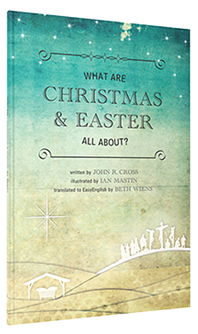 WHAT ARE CHRISTMAS AND EASTER ALL ABOUT